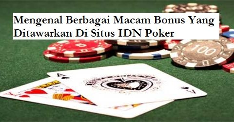 bonus situs idn poker resmi